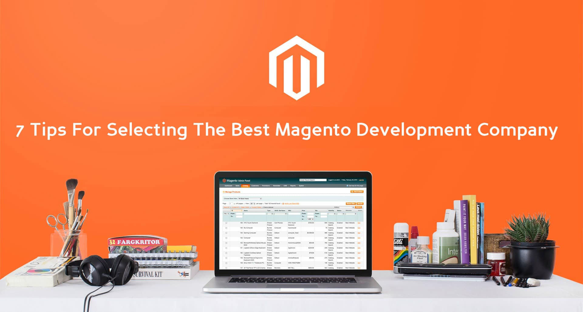 7 Tips For Selecting The Best Magento Development Company